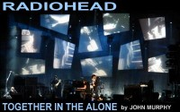 Radiohead: Together in the Alone