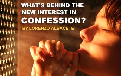 What's Behind the New Interest in Confession?