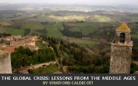 The Global Crisis: Lessons from the Middle Ages